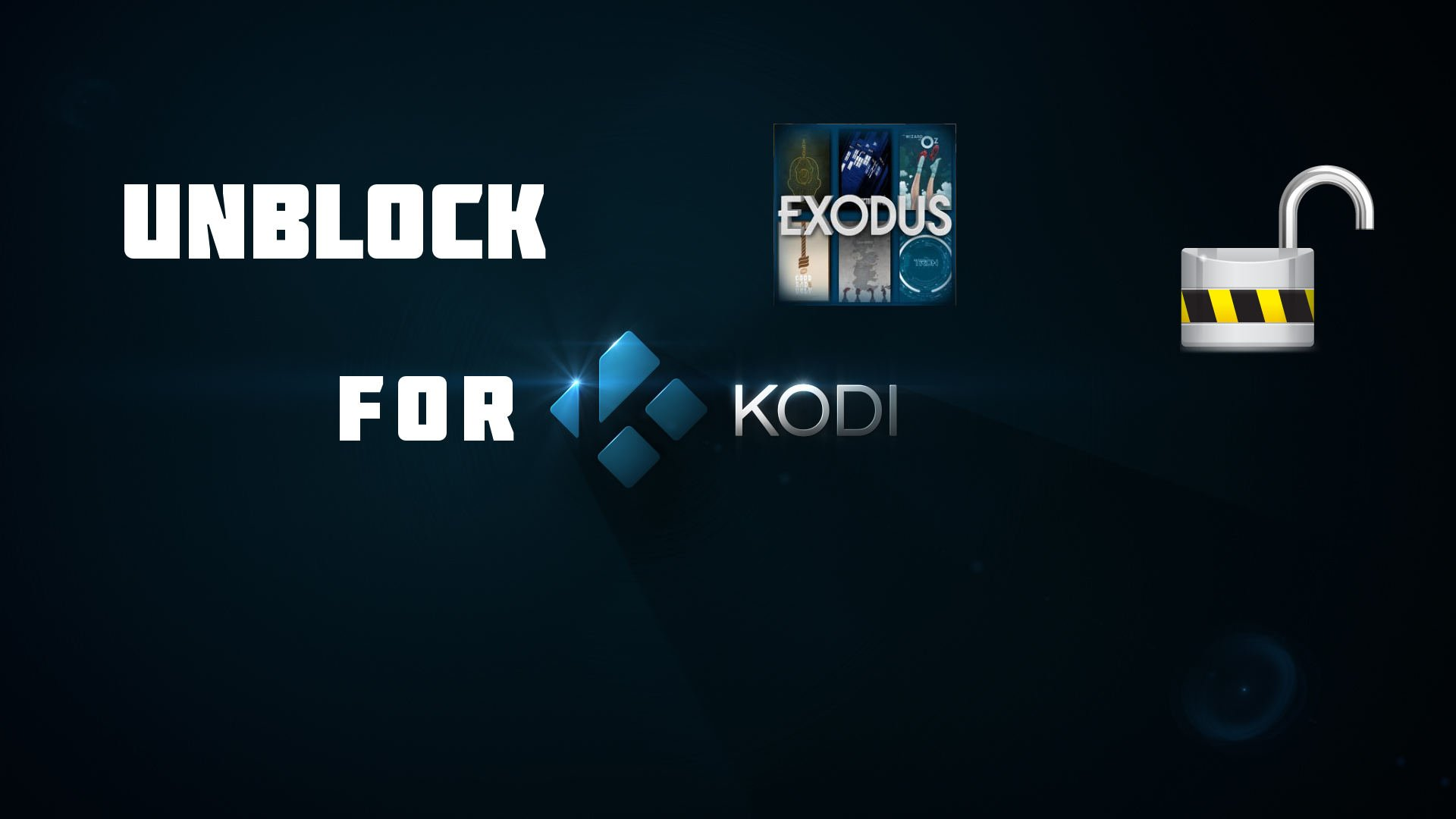 Exodus Unblock Kodi Guide: UNBLOCK the EASY Way