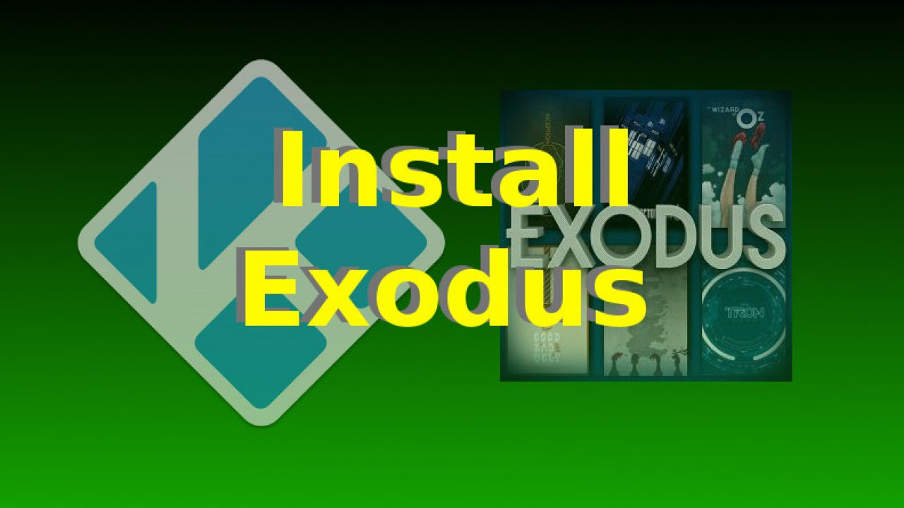 How To Install Kodi Exodus After Shutdown of TVAddons (UPDATED)