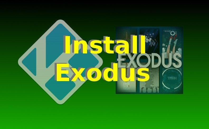 Install Exodus on Kodi 17.1 Krypton or Kodi 16 Jarvis (UPDATED)