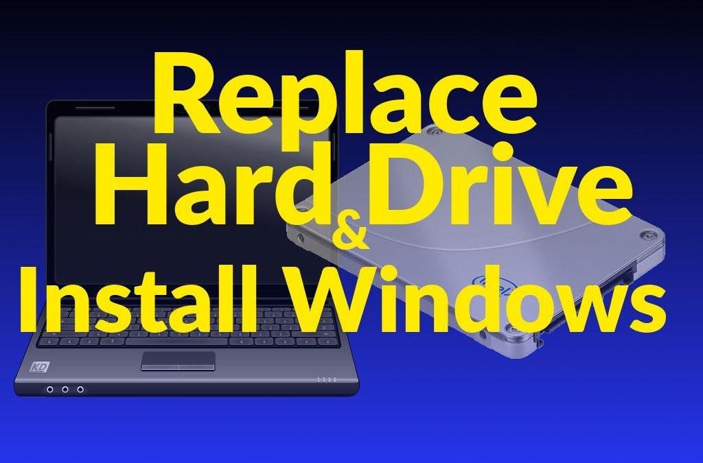 Replace Laptop Hard Drive & Install Windows [VIDEO]