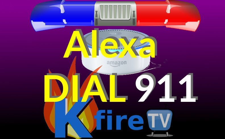 Dial Alexa 911 via Voice for Emergency Services