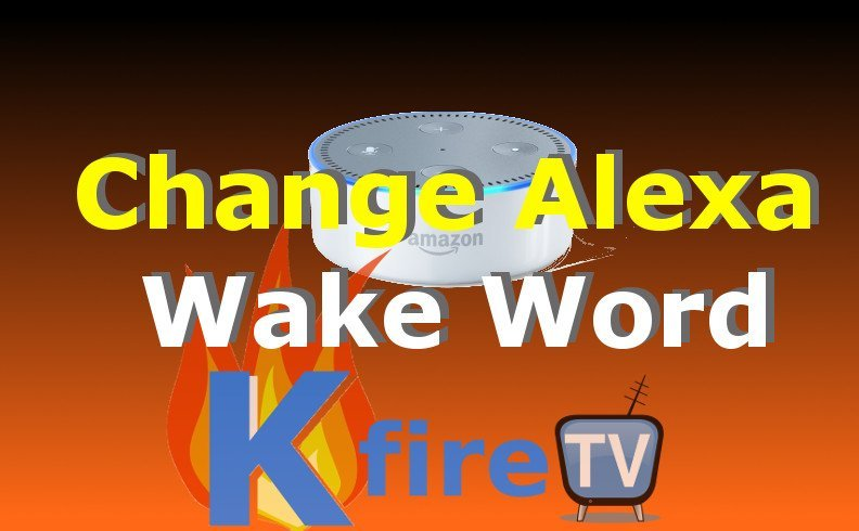 How to Change Alexa Wake Word