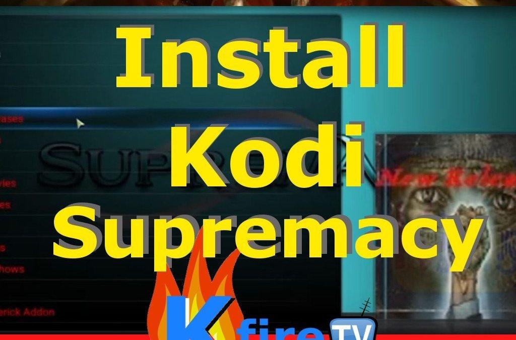 See How to Install Supremacy Build Kodi Addon
