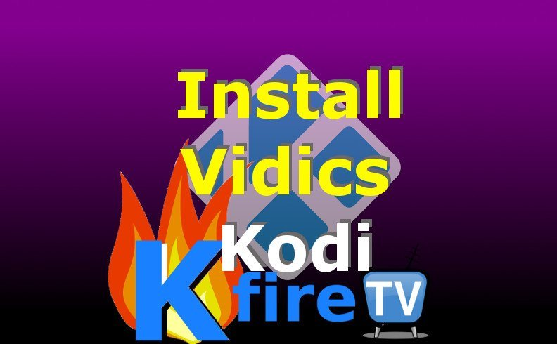 How to Install Vidics on Kodi (XBMC)