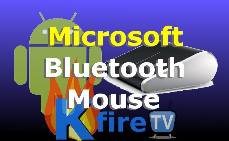 Microsoft Bluetooth Mouse: Giveaway & Video Review for Kodi Mouse on Fire TV