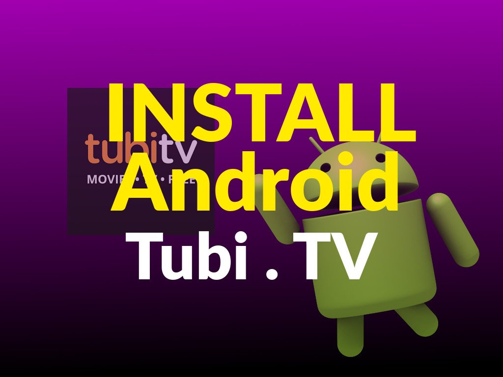 How to Install Tubi TV Android: VIDEO Tutorial