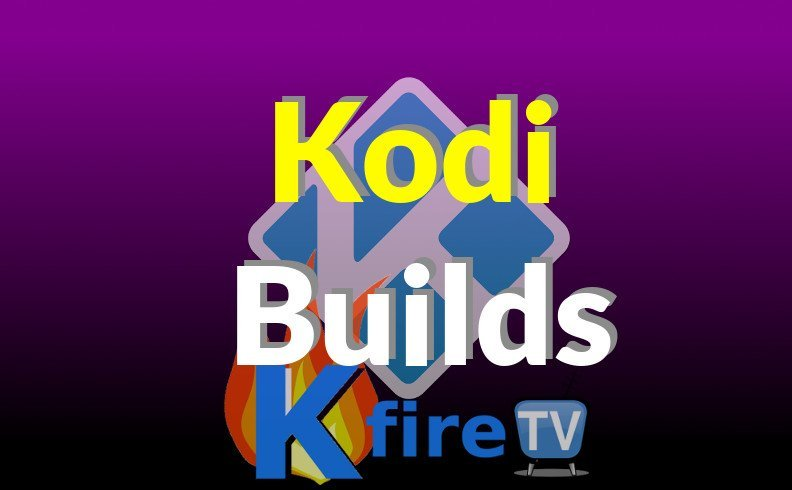Complete List of Kodi Builds