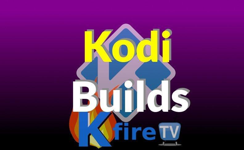 Complete List of Kodi Builds