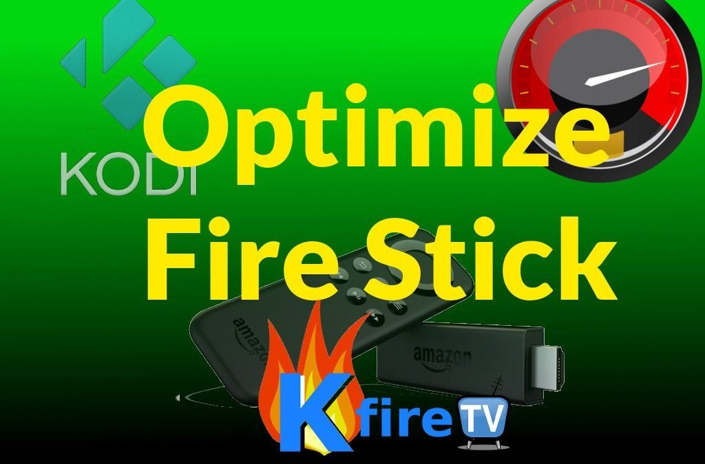 How to Optimize Fire Stick & Fire TV