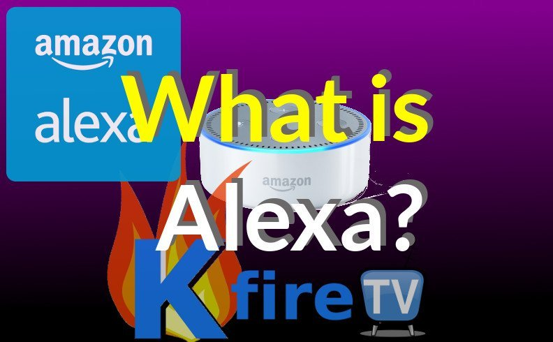 What is Alexa? Answered
