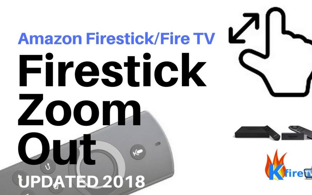 Fire stick zoom out tutorial