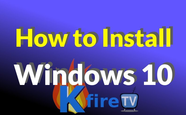 How to Install Windows 10 on any Laptop or PC