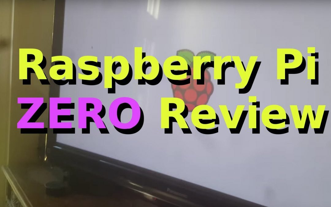 Raspberry Pi Zero Review and First Look