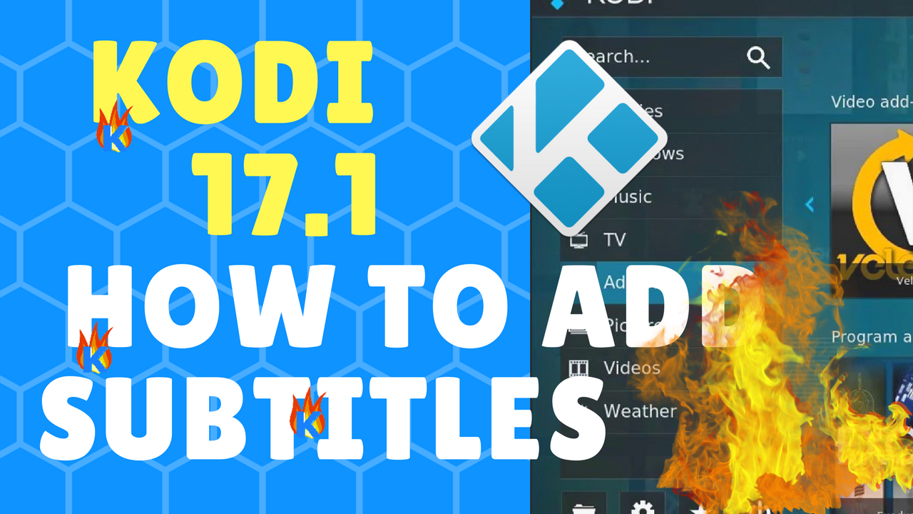 How to INSTALL Kodi 17.1 Subtitles