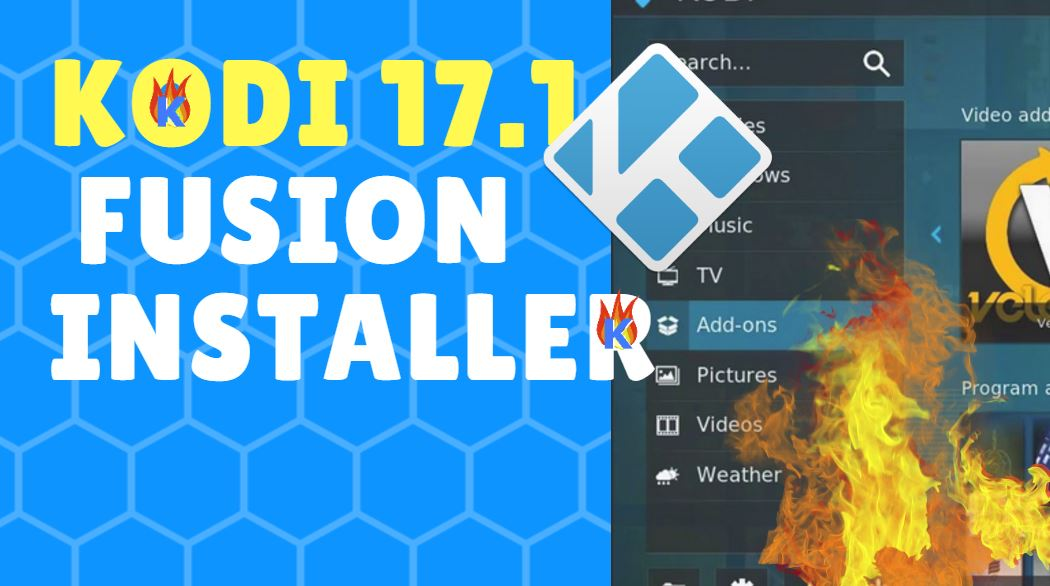 Kodi 17.1 Fusion Installation Guide For All Kodi Enabled Devices
