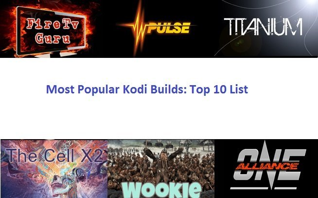 Kodi Build Top 10 List