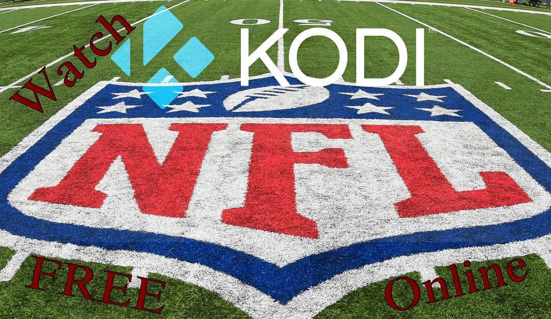 Watch NFL Online Free Streaming Live Games on Kodi			 (No Ratings yet)