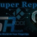 SuperRepo Kodi Install – How to Easily Install and Use Kodi SuperRepo