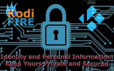 Kodi Security Risks Using Kodi TV Addons