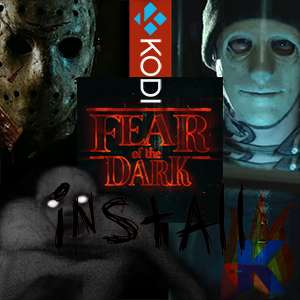 Best Kodi Horror TV Addon How to Install Fear of the Dark Guide