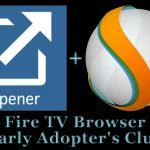 Fire TV Browser Early Adopter