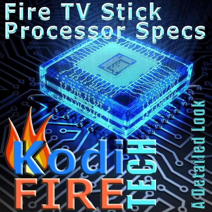 Amazon Fire TV Stick Processor Specs Detailed Look