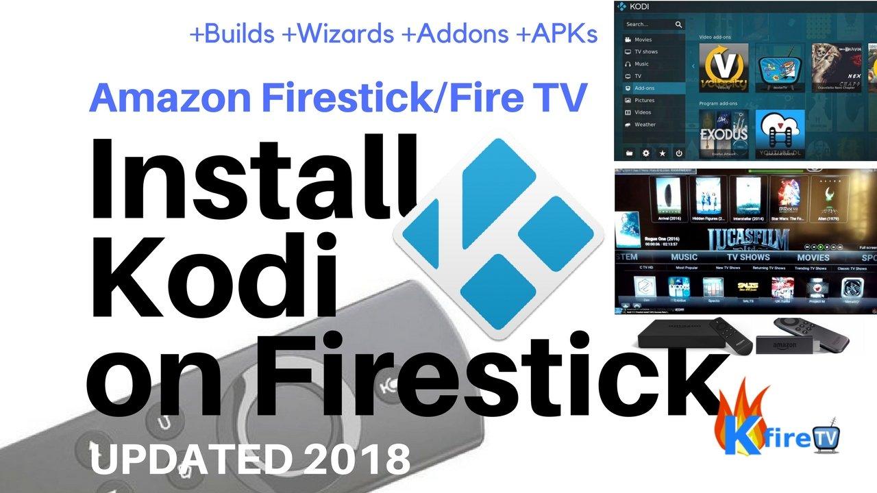 Kodi 17 6 Firestick How to Install/Update Fire TV / Stick / 4K