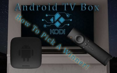 Top Best Android TV Box Explained