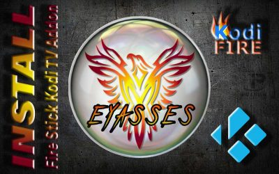 How to Install Eyasses Fire Stick Kodi All-In-One TV Addon