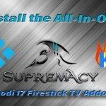 How to Install Supremacy Kodi Firestick TV Addon