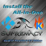 How to Install Supremacy Kodi Firestick TV Addon