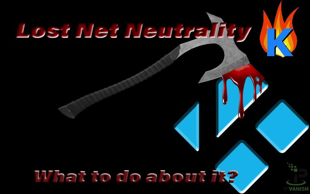 Lost Net Neutrality? Kodi Firestick Users, Help Get It Back!