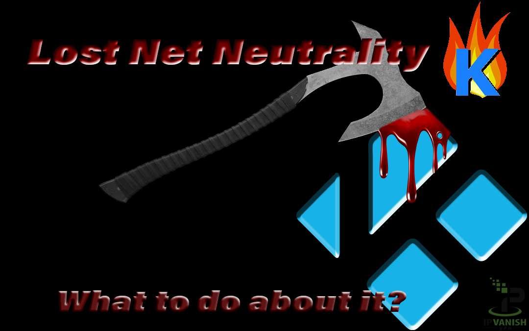 Lost Net Neutrality? Kodi Firestick Users, Help Get It Back!