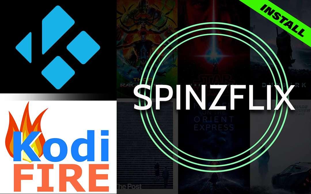 SpinzFlix Fire TV Stick Kodi Install