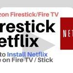 How to Install Firestick Netflix app