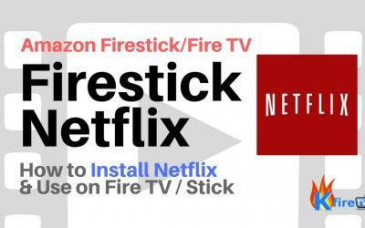 Firestick Netflix App: Everything You Need to Know to Start Streaming
