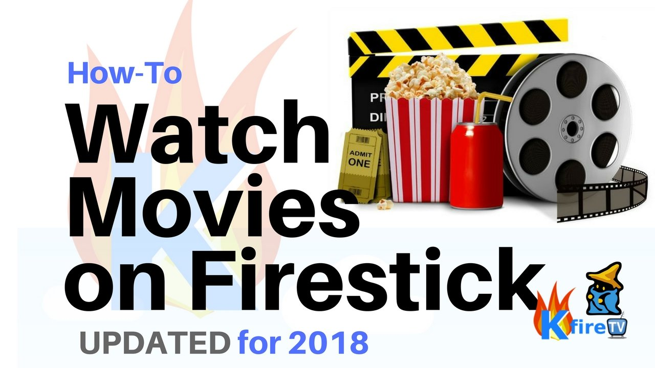 How To Watch Firestick Movies Kodifiretvstick Com