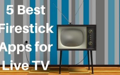 Top 5 Firestick Apps for Live TV: Get Them Before It's Too Late!