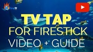 How to Install TVTap for Firestick