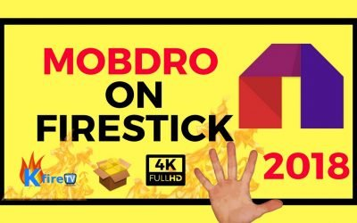 Mobdro on Firestick:  How to Install Mobdro for Movies, TV Shows & Live TV Channels