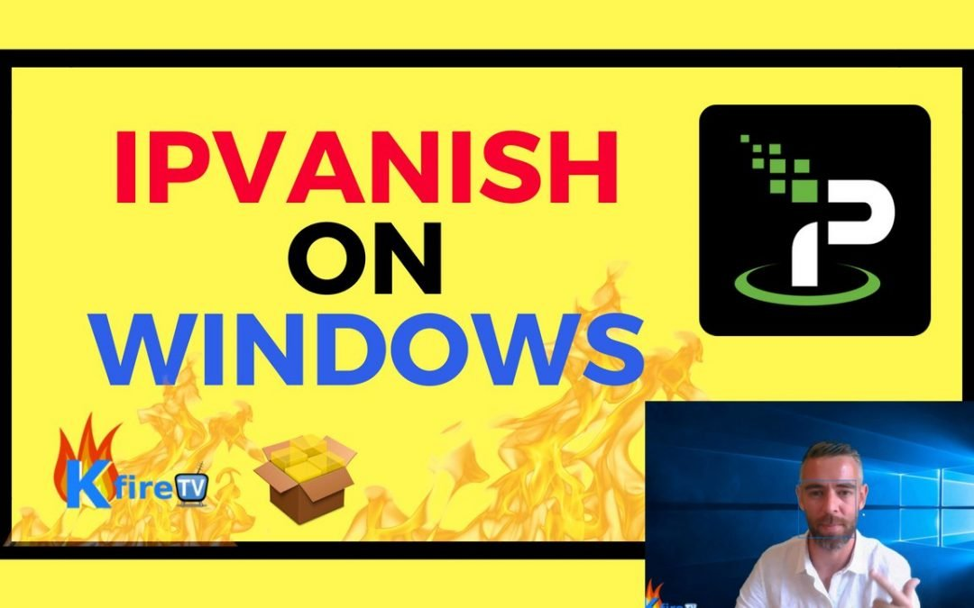 IPVanish Windows 10 App