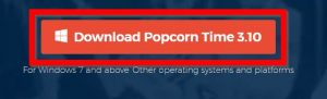 """Just click """"Download Popcorn Time"""" to install on Windows"""