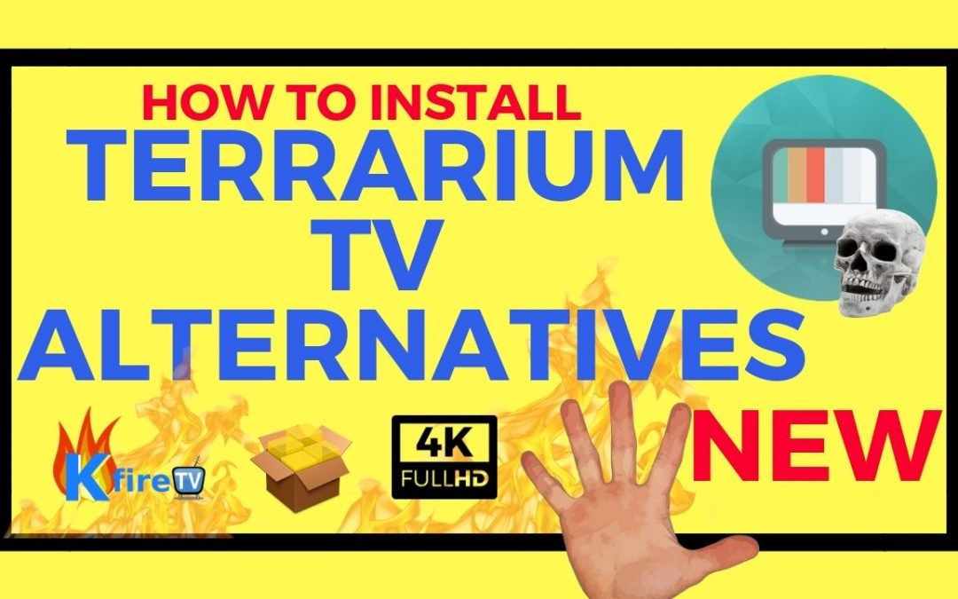 Best Terrarium TV Alternatives: How to Install Top 5 Apps + Terrarium TV PATCH