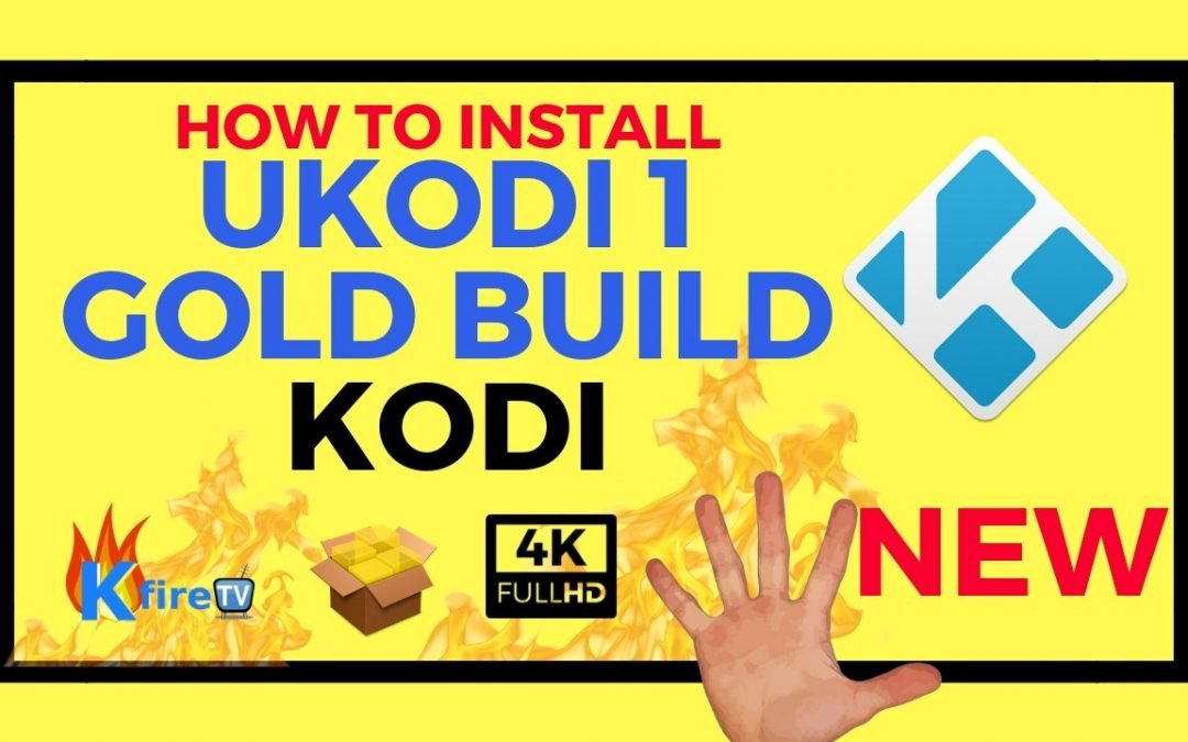 How to Install Ukodi1 Gold Build