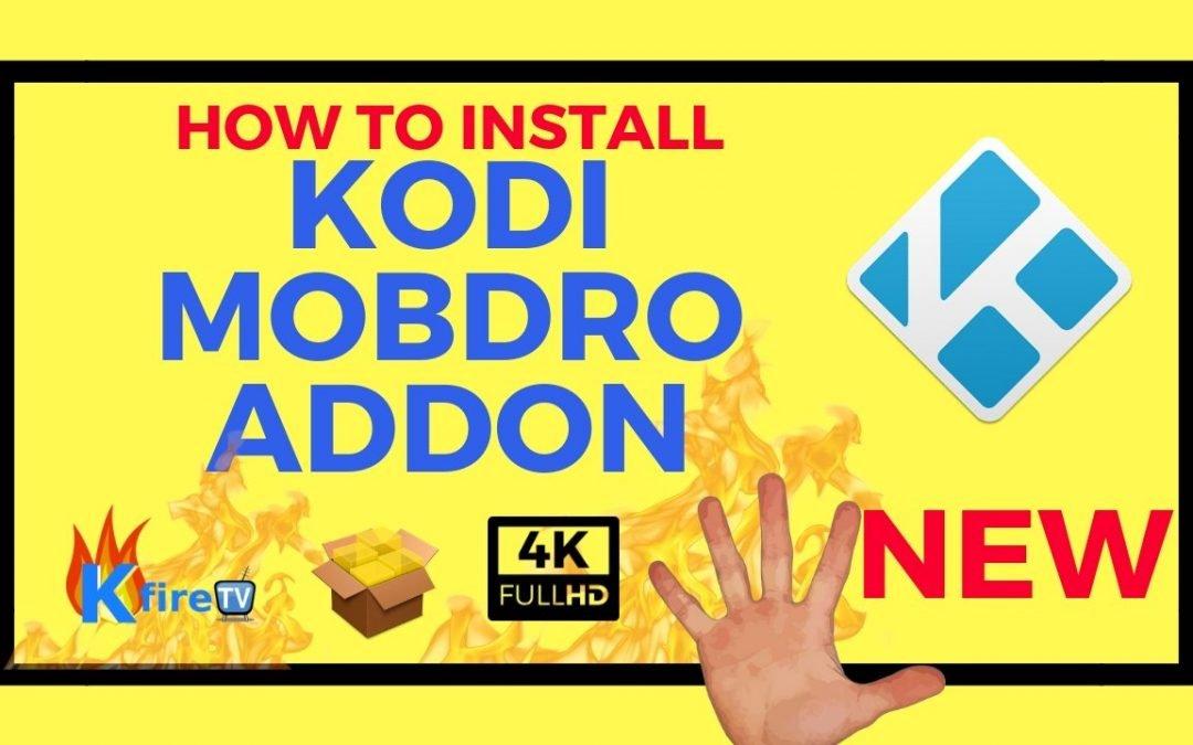 How to Install Kodi Mobdro Addon