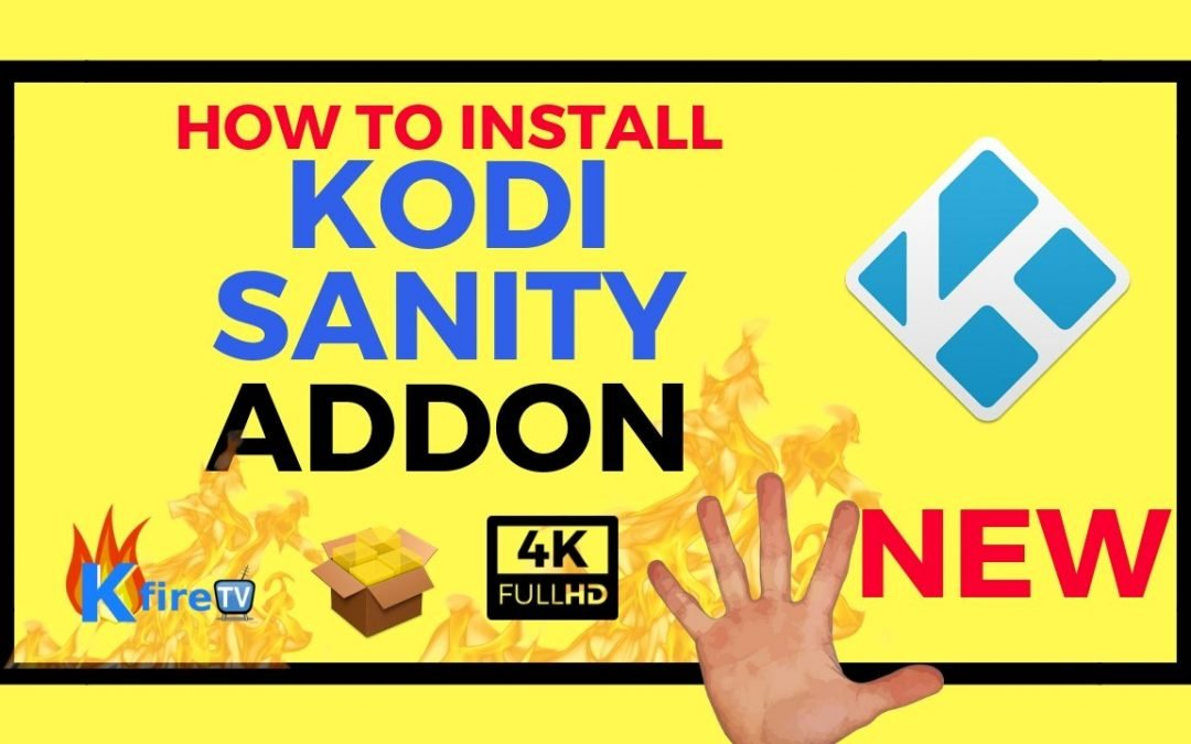 How to Install Kodi Sanity Addon
