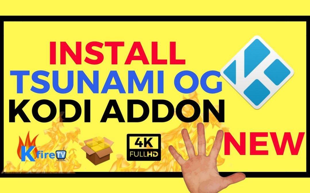 How to Install Tsunami OG Kodi Addon