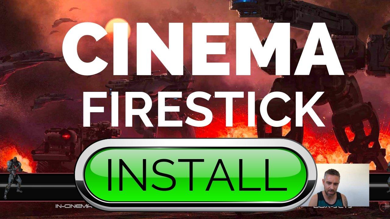 Cinema On Firestick How To Install Apk Kodifiretvstick Com