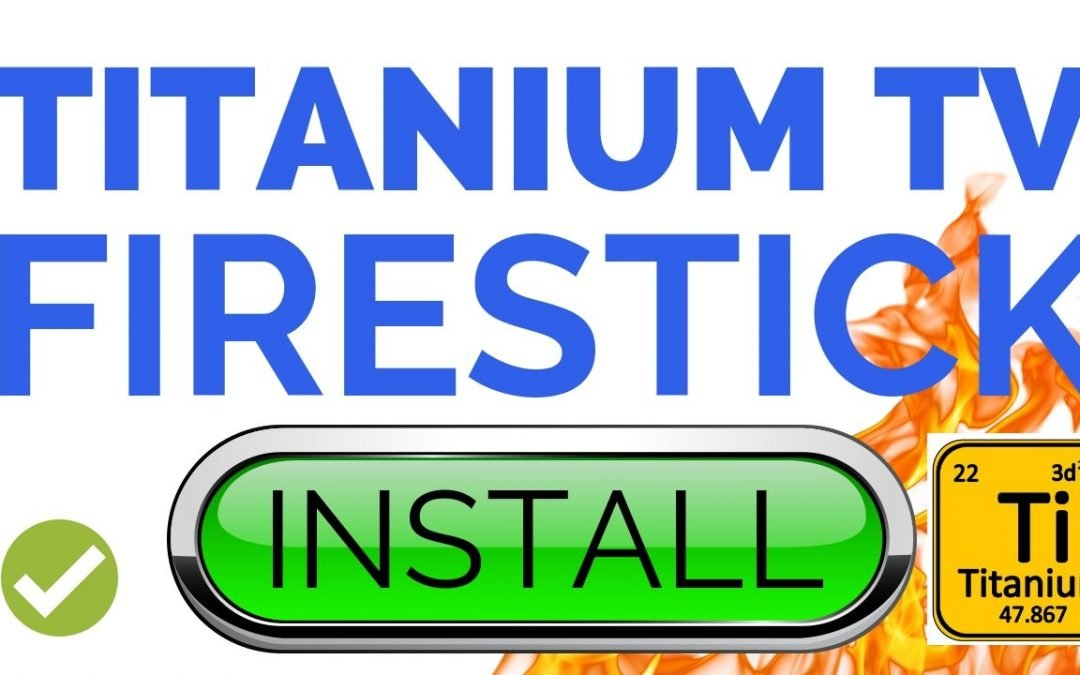 How to Install Titanium TV Firestick App in 2 Minutes