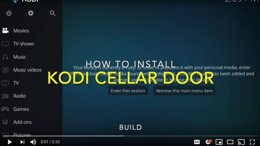 How to Install CellarDoor Build in Kodi 18.2 Leia